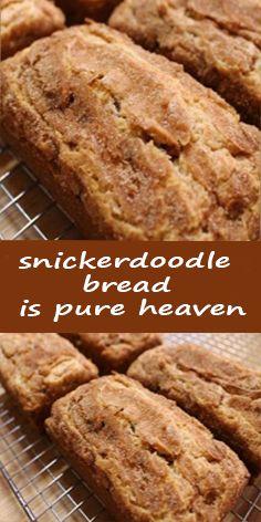 Snickerdoodle+Bread+is+Pure+Heaven - Dessert Bread Recipes Köstliche Desserts, Delicious Desserts, Dessert Recipes, Breakfast Recipes, Yummy Food, Healthy Desserts, Tasty Bread Recipe, Bread Recipes, Baking Recipes