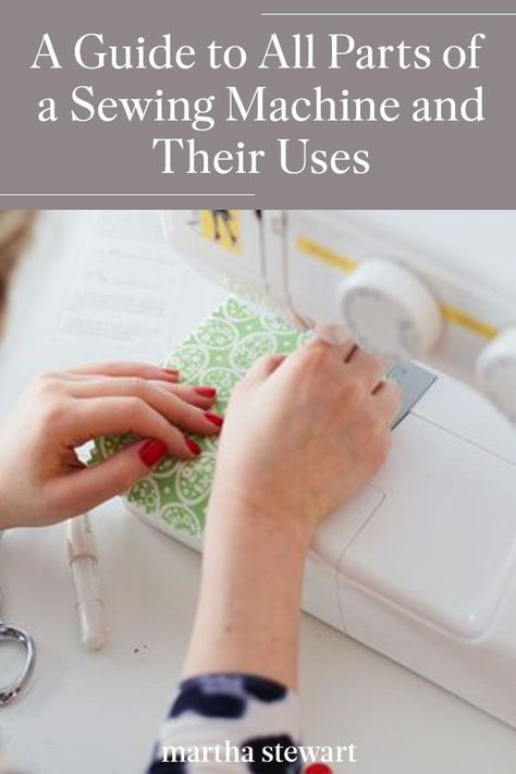 This is your guide to understand everything about the anatomy of a sewing machine. Learn and be able to identify the bobbin, presser foot, needle types, and even thread guides to help you understand your sewing machine better so you can create beautiful projects with ease. #marthastewart #crafts #sewing #diycrafts #diyideas #diygifts