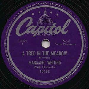 Margaret Whiting 78 Singles I M Sorry But I M Glad A Tree In The Meadow 1948 Capitol Records The Meadows Capitol Records Whiting