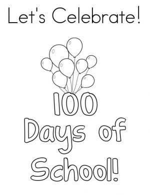 Printable 100 Days Of School Coloring Pages Free Coloring Sheets 100 Days Of School School Coloring Pages 100th Day Of School Crafts