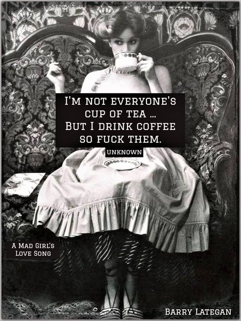 Funny Girl Quotes Humor Words New Ideas Cup Of Tea Quotes, Coffee Quotes, I Drink Coffee, Coffee Talk, Coffee Coffee, Funny Girl Quotes, Funny Memes, Hilarious, Jokes