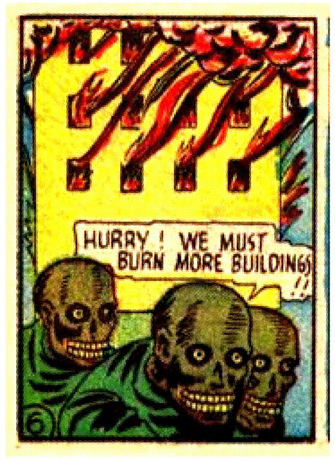 Hurry! We must burn More Buildings!!