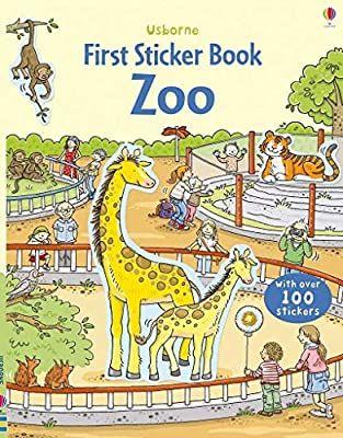 First Sticker Zoo Usborne First Sticker Books 1 Amazon Co Uk Sam Taplin Cecilia Johansson Books In 2020 Zoo Book Sticker Book Books