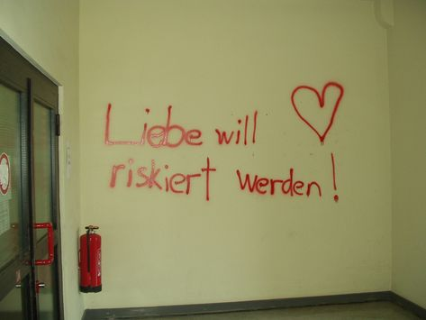 Liebe will riskiert werden | Aufgenommen im Psychologischen … | Flickr