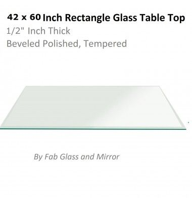 Rectangle Glass Table Tops 42 X 60 Inch For Dining Table Glass Top Table Rectangle Glass Rectangle Mirror