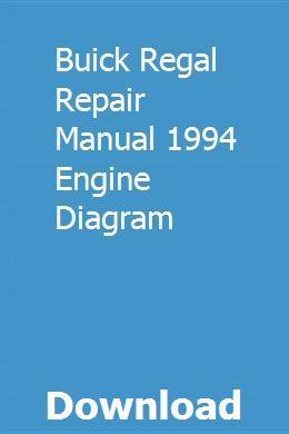 Buick Regal Repair Manual 1994 Engine Diagram Repair Manuals Buick Regal Buick