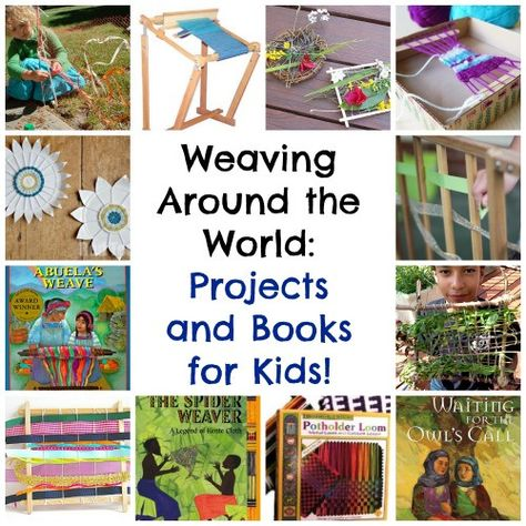Weaving Projects for Kids- Kid World Citizen