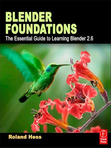 Blender Foundations The Essential Guide To Learning Blende