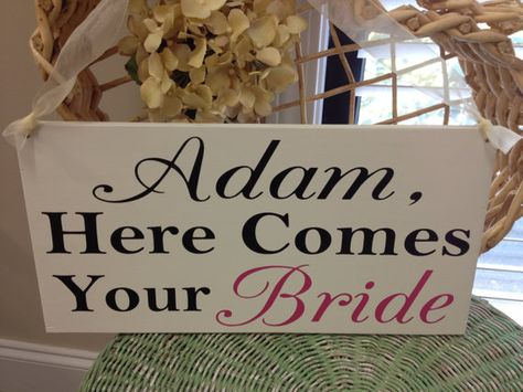 Wedding Signs Grooms name here comes your Bride by SweetDayDesigns, $37.95
