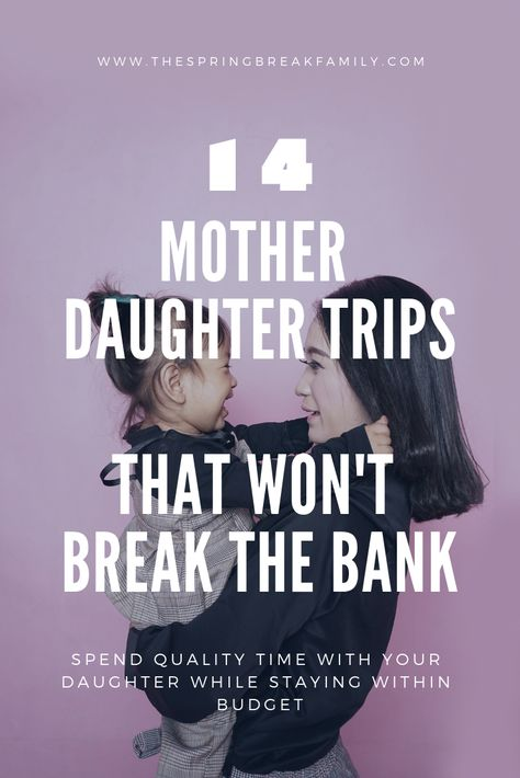 """14 Mother Daughter Trips On a Budget That Won't Break the Bank """"A daughter is just a little girl who grows up to be your best friend."""" What better way to nurture that bond than mother daughter trips? Here are 14 amazing mother daughter trips on a budget! Mommy Daughter Dates, Mother Daughter Trip, Mother Daughter Activities, Raising Girls, Raising Daughters, Teenage Daughters, Best Mother, Travel With Kids, Summer Travel"""