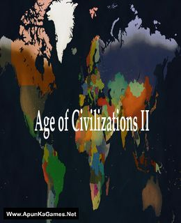 Age Of Civilizations 2 With Images Age Of Civilization
