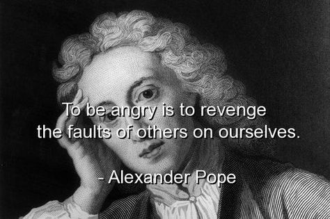 alexander pope, quotes, sayings, wise, brainy, angry, revenge - know then thyself presume not god to scan