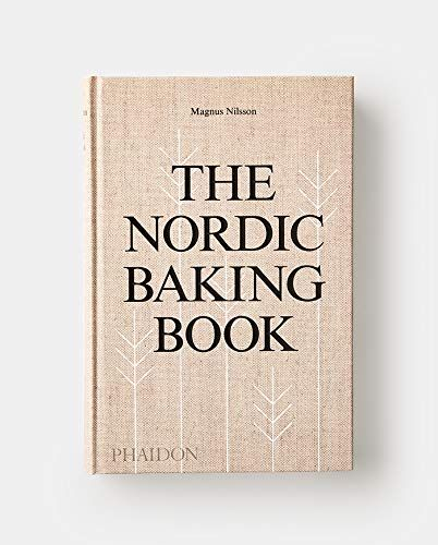 The Nordic Baking Book Hardcover October 15 2018 Book Baking Nordic Hardcover With Images Baking Book