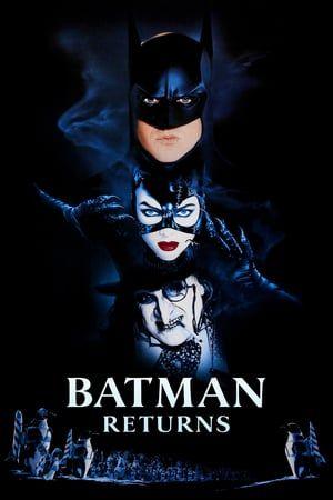Batmans Ruckkehr 1992 Ganzer Film Deutsch Komplett Kino Batmans Ruckkehr 1992complete Film Deutsch Batmans Ruck Batman Returns Batman Returns 1992 Batman