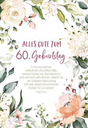 Mit Spruch In 2020 Geburtstag 60 Geburtstag Geburtstagswunsche