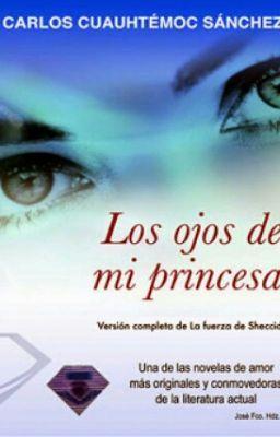 Los Ojos De Mi Princesa Capitulo 1 Libros Para Adolescentes Pdf Libros Libros Recomendados