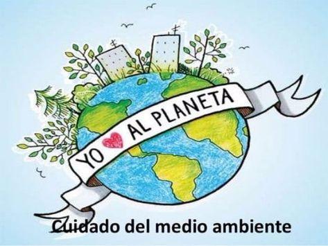 Dibujos E Imagenes Para Cuidar El Medio Ambiente En 2020 Medio