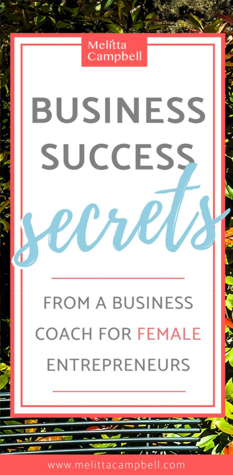Success Secrets from a Business Coach for Female Entrepreneurs
