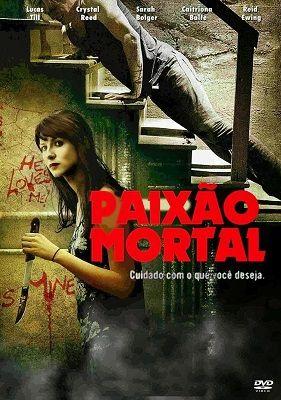 Paixao Mortal Dublado Dvd Rip 2013 Filmes Completos Online