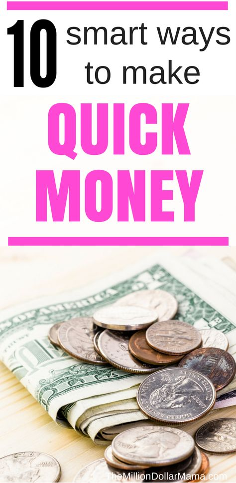 10 Easy Ways to Make A Quick $100 - The Million Dollar Mama