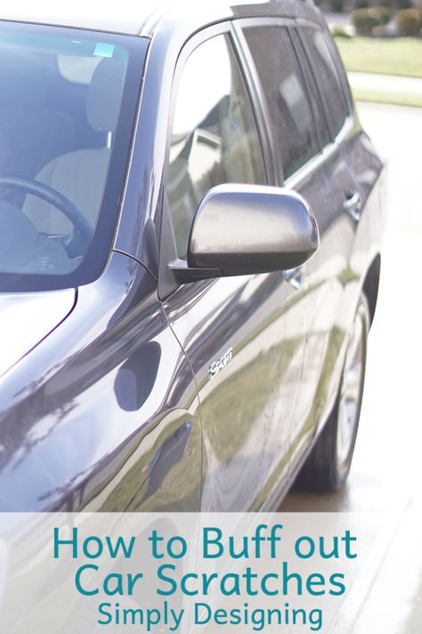 How To Buff A Car >> How To Buff Out Car Scratches With Simply Designing Car