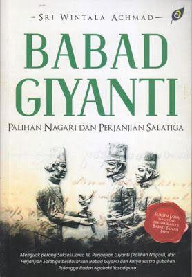 Griya Pustaka Babad Giyanti Palihan Nagari Perjanjian Salatig Buku Tokoh Sejarah Sejarah