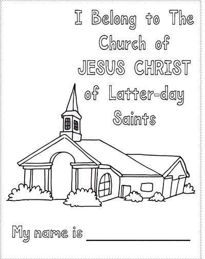 Sunbeam Lesson 42 I Belong To The Church Of Jesus Christ Of Latter Day Saints Coloring Page Latterdayvillage Lds Lessons Sunbeam Lessons Church Quotes