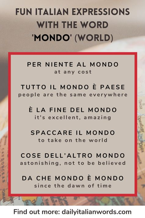 Italian Expressions with 'mondo' (world)