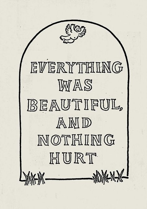 Slaughterhouse Five Kurt Vonnegut Book Quotes, Words Quotes, Sayings, The Words, Pretty Words, Beautiful Words, Book Worms, In This World, Quotes To Live By
