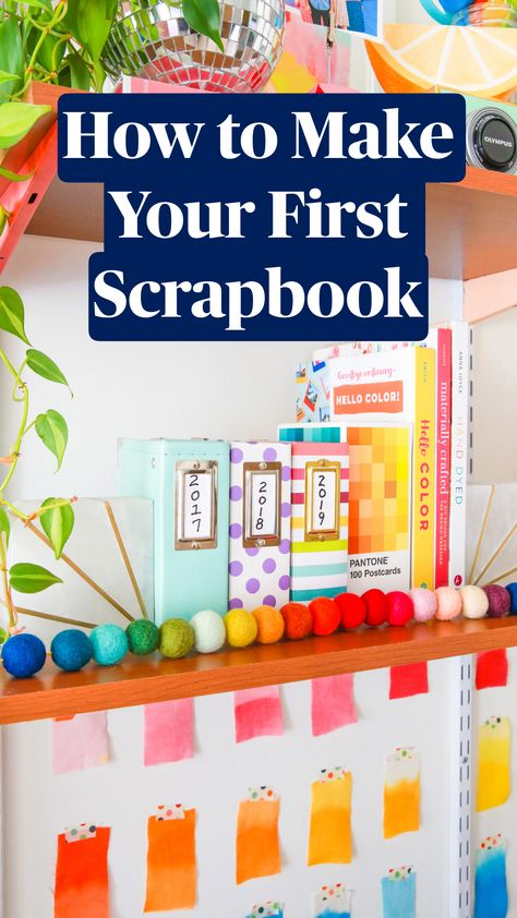 How to Make Your First Scrapbook