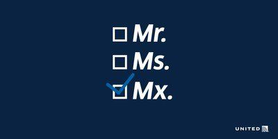 Welcome Aboard, Mx.: United Airlines Continues to Lead in Inclusivity by Offering Non-Binary Gender Booking Options