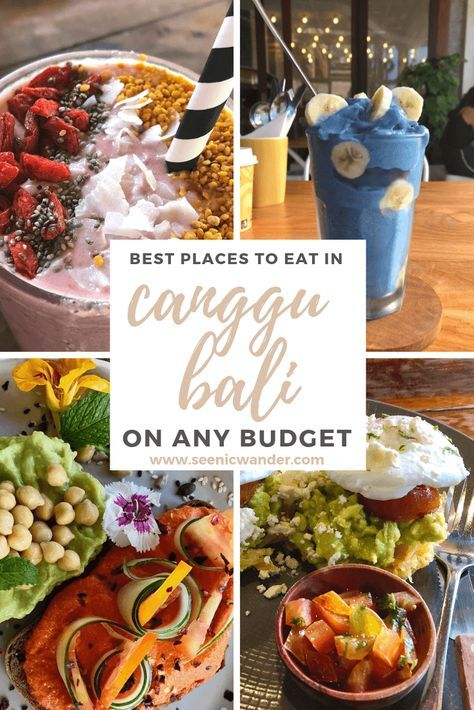 Check Out The Best Canggu Bali Restaurants Find Out Where To Find Amazing Canggu Cafes The Best Breakfast In Canggu In 2020 Bali Restaurant Canggu Bali Foodie Travel