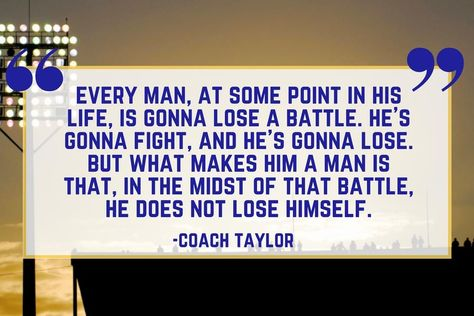 Our Favorite Friday Night Lights Quotes Southern Sayings Quotes