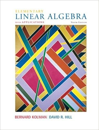 Elementary Linear Algebra With Applications 9th Edition