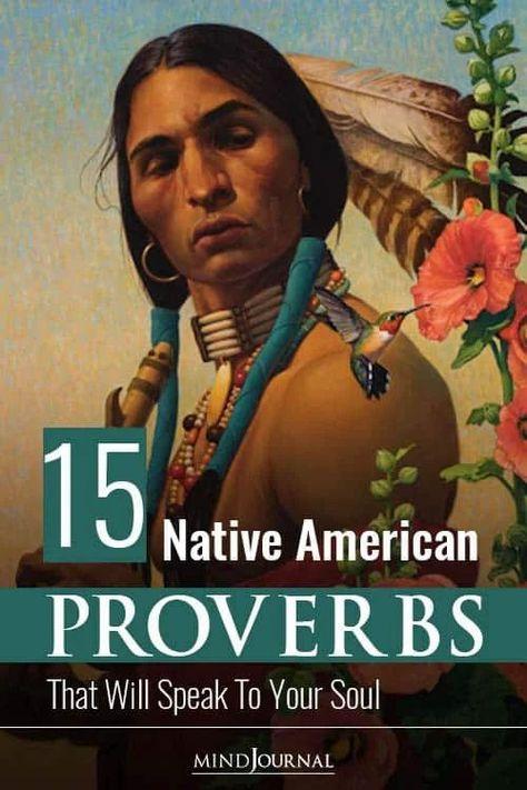 Native American Spirituality, Native American Proverb, Native American Wisdom, Native American History, American Indians, Cherokee History, Native American Ancestry, American Symbols, American Indian Quotes