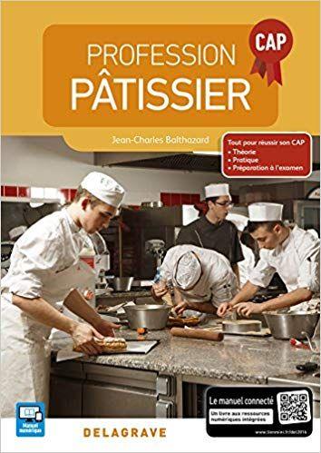 Profession Patissier Cap Edition 2016 Pdf Gratuit Telecharger