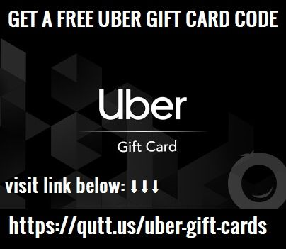 Uber Gift Card Generator Are You Searching For Free Uber Live