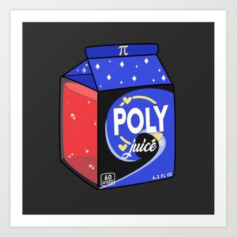 Poly Juice Art Print