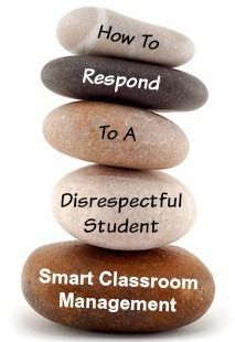 How To Respond To A Disrespectful Student