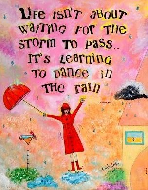 List Of Pinterest Dancing In The Rain Quotes Inspiration Mottos