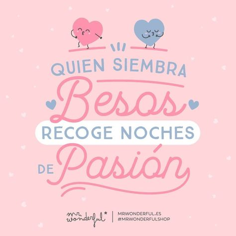 Y quién sabe si un buen revolcón ;) #mrwonderful #quote #love #passion