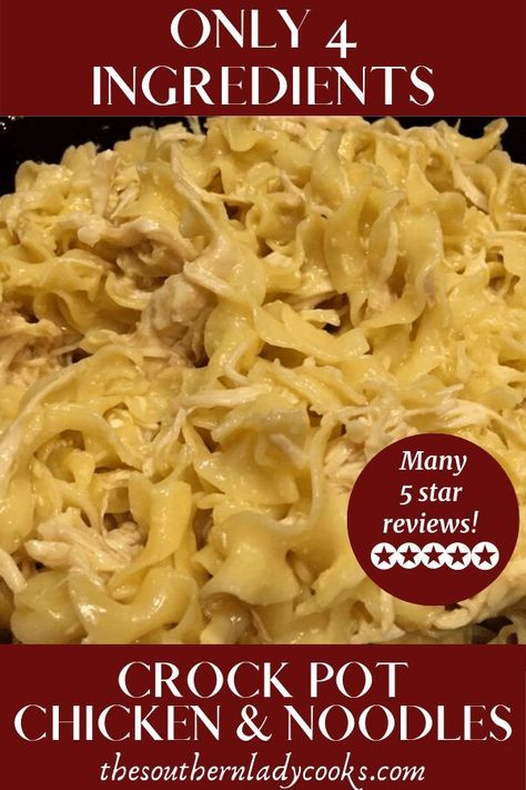Only 4 ingredients and one of our most popular recipes. Great reviews. #recipes #chicken #poultry #noodles #4ingredients #easy #crockpot #slowcooker