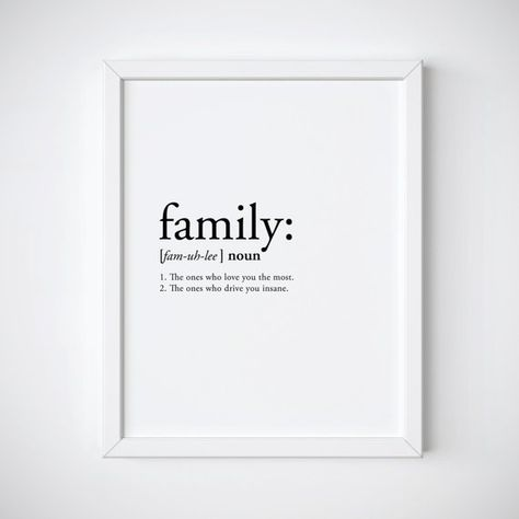 Family definition - family print - definition print - funny print - quote print - love print