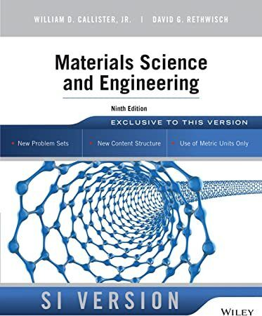 Get Book Materials Science And Engineering 9th Edition Si Version