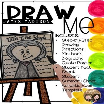 Reinforce Your Students Understanding Of James Madison With This Draw Me Product Students Will Complete Directed Drawing James Madison Acrostic Poem Template