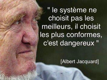 Choisir les plus conformes - Albert Jacquard | Citation politique, Coluche  citation, Citation