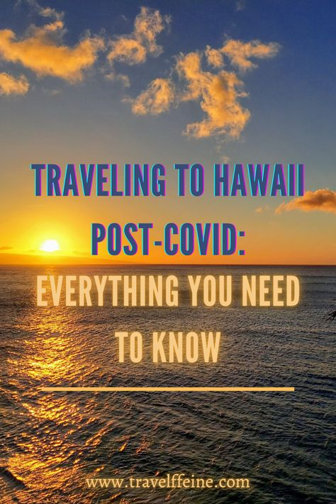 How to Skip the 14-Day Quarantine in Hawaii