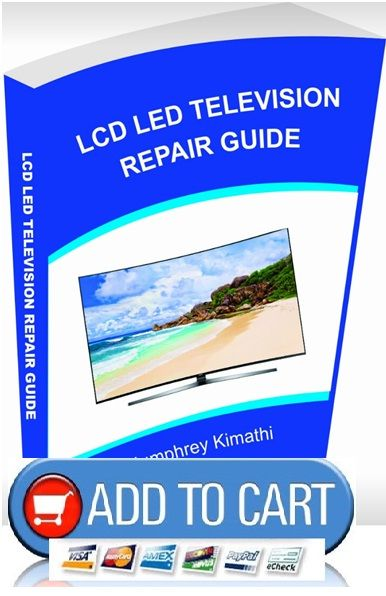 Lcd Led Television Repair Guide Lcd Tv Repair Guide Lcd Tv Sony Led Tv