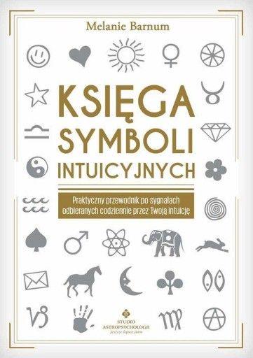 Ksiega Symboli Intuicyjnych Praktyczny Przewodnik Books Novelty Sign Psychic