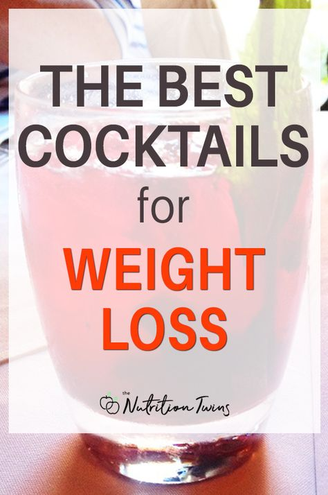 The Best Skinny Cocktails for Weight Loss. These low calorie cocktail recipes are also low carb recipes that work on a when you want to lose weight and still drink alcohol. For MORE RECIPES, fitness  nutrition tips please SIGN UP for our FREE NEWSLETTER www.NutritionTwins.com